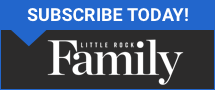 Subscribe to Little Rock Family